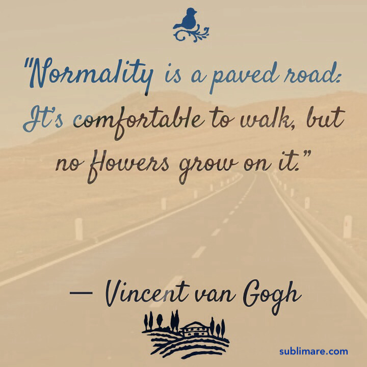 Normality is a paved road, Van Gogh